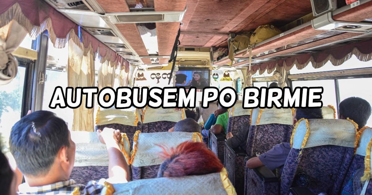 Autobusem po Birmie