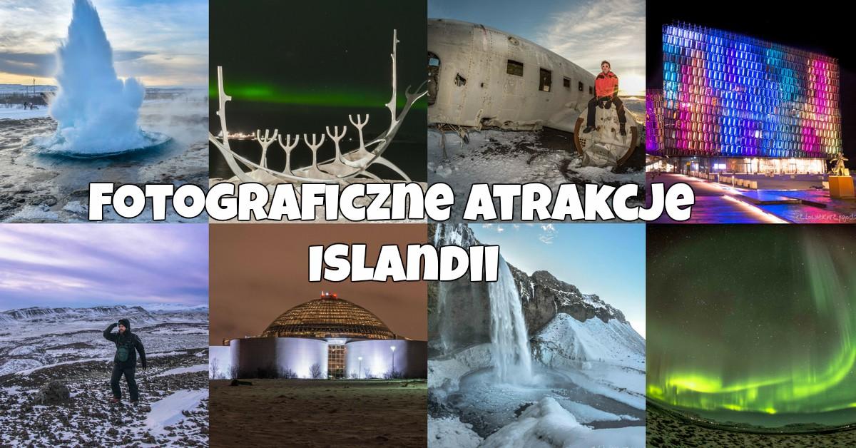 Atrakcje Islandii czyli tropem przygody