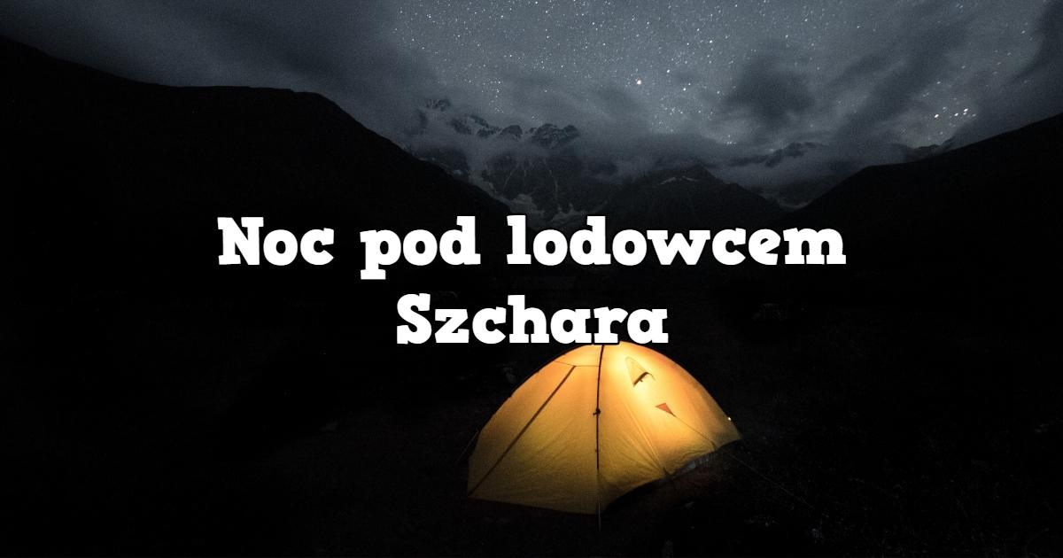 Trekking pod Lodowiec Shkhara