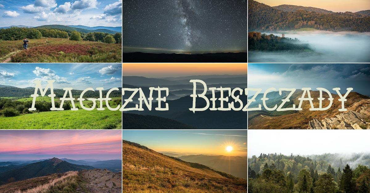 30 zdjęć, po obejrzeniu których zakochasz się w Bieszczadach