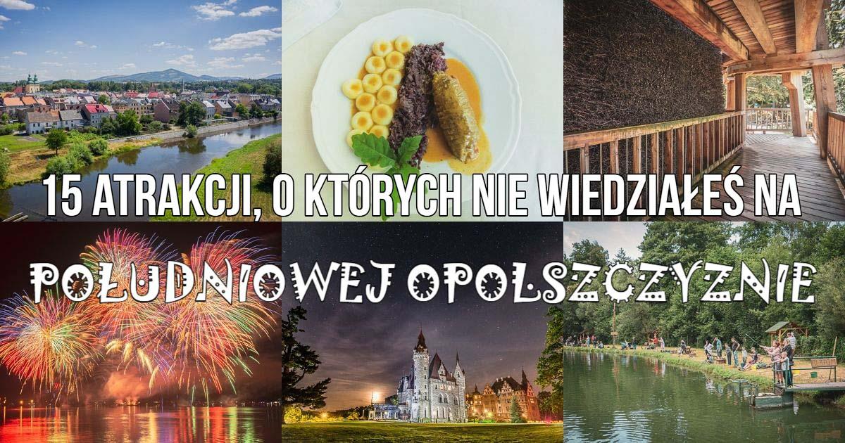 Południowa Opolszczyzna i jej atrakcje