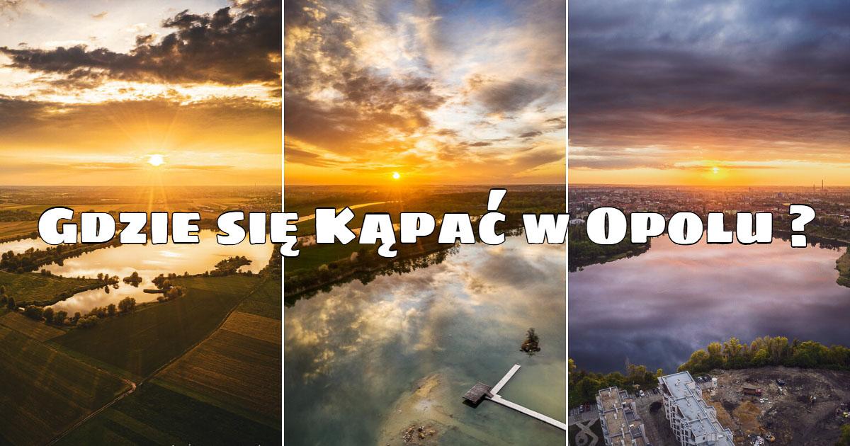 Gdzie się kąpać w Opolu ?