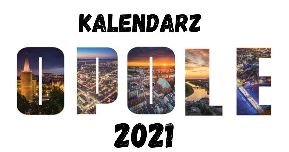 Kalendarz Opole 2021