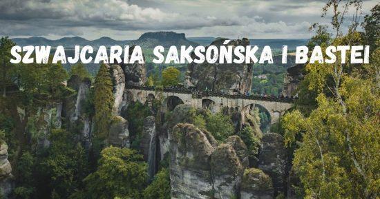 Szwajcaria Saksońska i Bastei