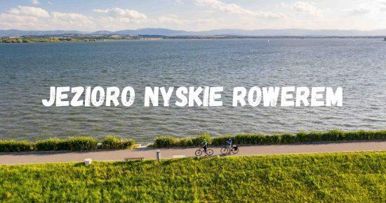 Jezioro Nyskie Rowerem